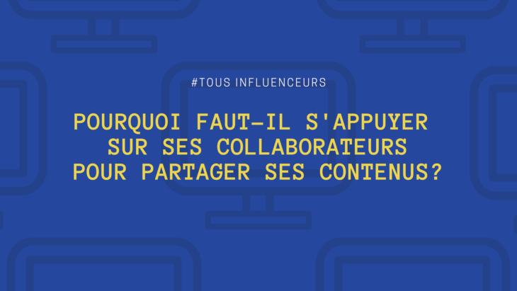collaborateurs-influenceurs-employee-advocacy